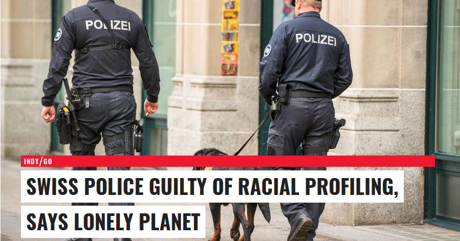 Lonely Planet: Swiss Police Guilty of Racial Profiling